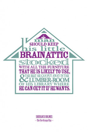 ... › Portfolio › Sherlock Holmes novel quote – brain attic