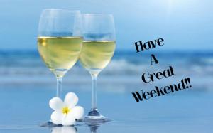 Have A Great Weekend Have a great weekend!