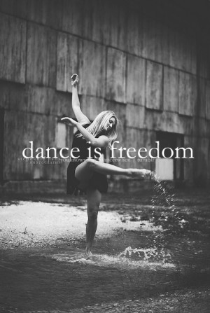 Go Back > Gallery For > I Am A Dancer Quotes
