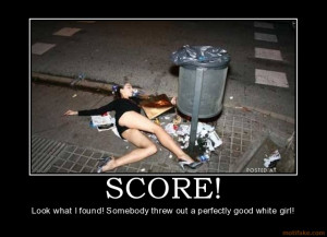 score-trash-drunk-passed-out-fail-owned-chick-woman-demotivational ...