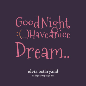 Quotes Picture: good night : ()have a nice dream