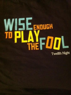 wise enough to play the fool #quotes