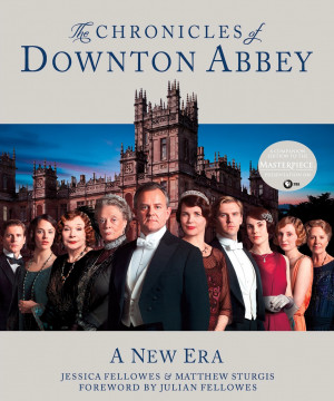 ... by Jessica Fellowes and Matthew Sturgis (foreword by Julian Fellowes