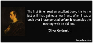 read an excellent book, it is to me just as if I had gained a new ...