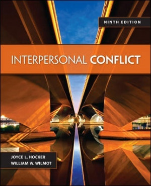 Hocker and Wilmot, Interpersonal Conflict, 9th edition