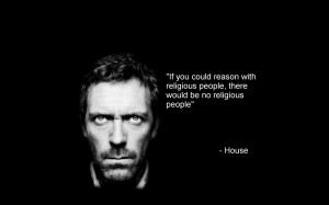 2560x1600 quotes religion hugh laurie gregory house house md 1280x1024 ...