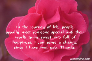 In the journey of life, people usually meet someone special and their ...