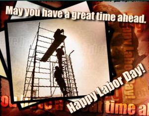 Labor Day 2012 Wallpapers, Cards, Greetings, Wishes, SMS Texts ...