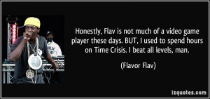 Flavor Flav Quotes