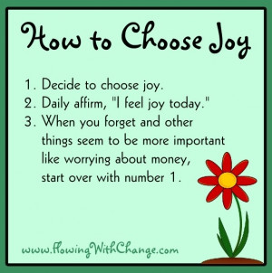 How to choose joy tips via www.FlowingwithChange.com