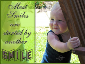 Most smiles are started by another smile