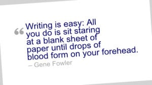 Writing Quote by Gene Fowler