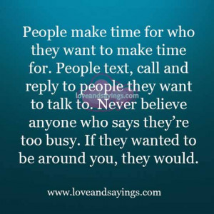 People-make-time-for-who-they-want-to-make-time-for.jpg