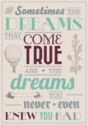 Dreams quotes, Dreams quotations, Dreams sayings