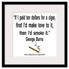 George Burns Cigar Quote 2 Framed Print