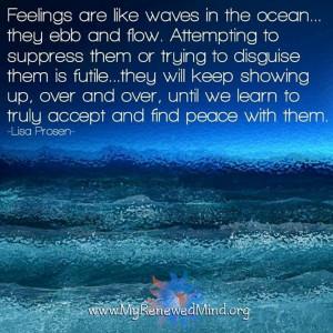 Feelings are like waves in the ocean quote via www.MyRenewedMind.org