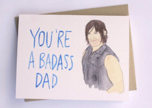 Fathers day quotes from the walking dead & Walking dead Fathers Day ...