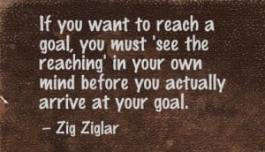 Reaching Your Goals Quotes