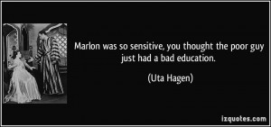Marlon was so sensitive, you thought the poor guy just had a bad ...
