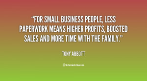 For small business people, less paperwork means higher profits ...