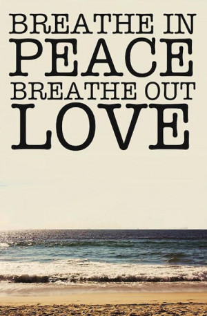 15 picture quotes to create peace love and harmony in your life