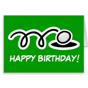 Funny Birthday card for golf enthusiasts