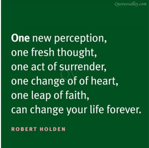One New Perception, One Fresh Thought