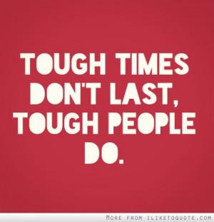 tough people quotes quotesgram