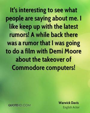 Warwick Davis Computers Quotes