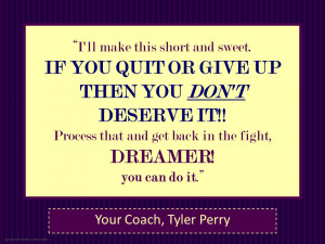 Tyler Perry-If You Quit