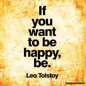 if+you+want+to+be+happy+be+leo+tolstoy+copy.jpg