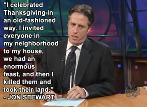 Jon Stewart Quotes 2013 8 funny thanksgiving quotes