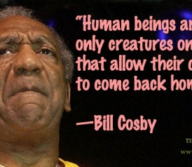 Quote of the Day: Bill Cosby on Children