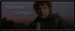 "... to finish."" was attributed to the Old Gaffer by Samwise Gamgee"