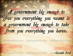 government big enough to give you everything you want is a government ...