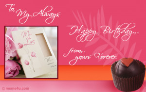 ... Birthday Wish eCard with customizable love quotes for the one you love