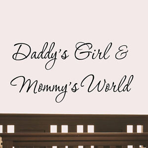 ... Girl and Mommy's World Wall Decal Nursery Quotes Baby's Room Saying