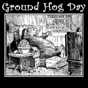 Groundhog Day Funny Quotes
