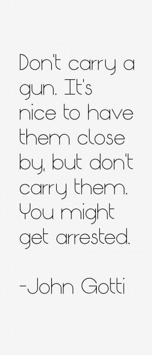John Gotti Quotes & Sayings
