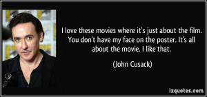 More John Cusack Quotes