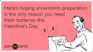 1q4Mb6snowstorm-batteries-lonely-valentines-day-ecards-someecards