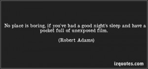 ... Sleep and Have a Pocket Full of Unexposed Film ~ Good Night Quote