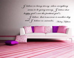Audrey Hepburn - I believe in being strong when everything seems to be ...