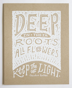 Illustrated Theodore Roethke Quote 8x10 Silkscreen Print -