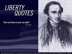 Displaying 18> Images For - Patrick Henry Quotes On Freedom...