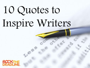 10 Quotes to Inspire Writers