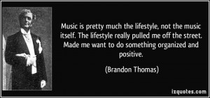 More Brandon Thomas Quotes