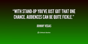 Stand Fast Quotes http://quotes.lifehack.org/quote/johnny-vegas/with ...