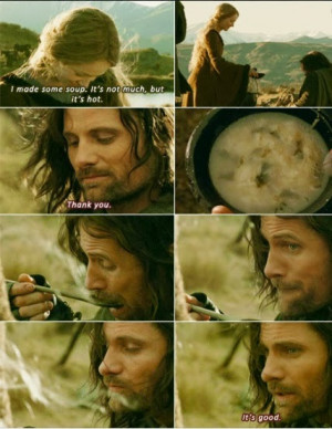 Eowyn attempts to make soup. Poor Aragorn...