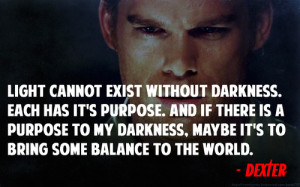 10 Dexter Morgan Quotes On Life by harsh